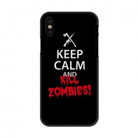 iPhone X  Keep calm and kill zombies by Mitxel Gonzalez ()