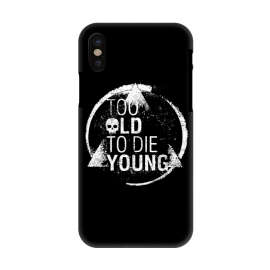 iPhone X  Too Old To Die Young by Mitxel Gonzalez ()