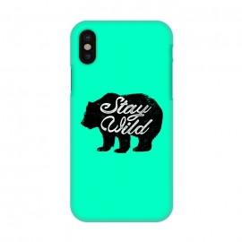 iPhone X  Stay Wild by Mitxel Gonzalez (wild,wildness,bear,forest,inspiring,savage,grizzly,mountains)