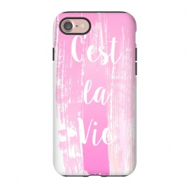 iPhone 8/7  C'est la vie pink watercolour by Martina (fashion, fashionable, stylish, modern, feminine, pretty, girlie, art,artwork, illustration, drawing, woman, girl, gift for her,typography, words, motto,quote,pink,watercolor,watercolour,c'est la vie,that is life)