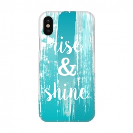 iPhone X  Rise and shine typography watercolor by Martina (fashion, fashionable, stylish, modern, feminine, pretty, girlie, art,artwork, illustration, drawing, woman, girl, gift for her,typography,quote,watercolour,watercolor,paint,painting,rise and shine,motto,words, wording,blue, turquise)