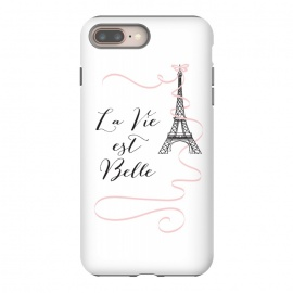 iPhone 8/7 plus  Eiffel Tower Quote by Martina (paris, france, french, eiffel tower, buidling,pink, bow, ribbon, quote, motto,wording, words, la vie est belle,typography,modern, stylish, fashion,unique, original,feminine girlie, cute, sweet,for her,illustration)