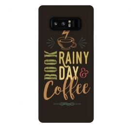 Galaxy Note 8  Book, Rainy Day & Coffee (a master blend) by Dellán (Coffee, book,rain,cold,pleasure,good vibes,gourmet,reading,geek)