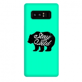 Galaxy Note 8  Stay Wild by Mitxel Gonzalez (wild,wildness,bear,forest,inspiring,savage,grizzly,mountains)