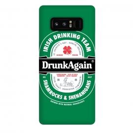 Galaxy Note 8  DrunkAgain Beer Label by  (beer,label,heineken,drunk,again,binge,party,shenanigans,shamrock,irish,st patrick,ireland,music)