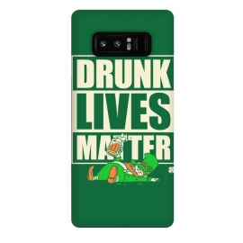 Galaxy Note 8  Drunk Lives Matter by Vó Maria (drunk,lives,matter,leprechaun,shenanigans,shamrock,irish,ireland,beer, label)