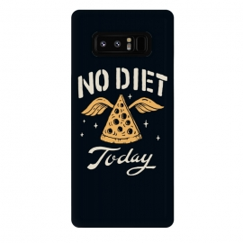 Galaxy Note 8  No Diet Today by Tatak Waskitho (pizza,funny)