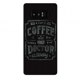 Galaxy Note 8  Keeps The Doctor Away by  (coffee)
