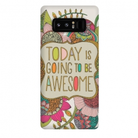 Galaxy Note 8  Today is going to be awesome by Valentina Harper (colors,flowers)