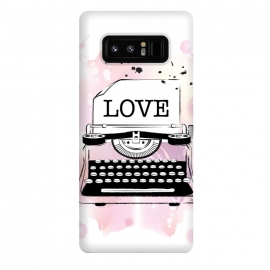 Galaxy Note 8  Love Typewriter by Martina (love,typewriter,pink,vintage,modern,popular,fashionable,romantic,elegant,stylish,illustration,for her,feminine,girlie,watercolor,original, unique)