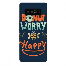 Galaxy Note 8  Donut Worry Be Happy by Coffee Man (donut, dont worry, be happy, happy, music, quote, phrase,funny, fun, cute, lettering,hand lettering, bee,vintage, retro)