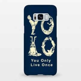 Galaxy S8+  YOLO you only live once by Coffee Man