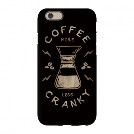 iPhone 6/6s  Coffee More Less Cranky by Indra Jati Prasetiyo