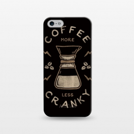 iPhone 5/5E/5s  Coffee More Less Cranky by Indra Jati Prasetiyo