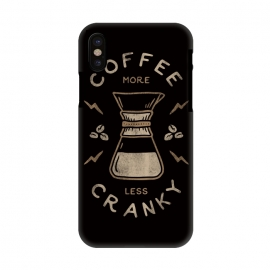 iPhone X  Coffee More Less Cranky by