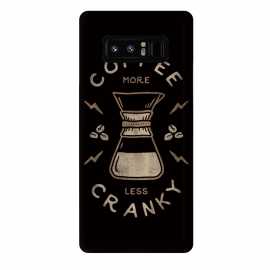 Galaxy Note 8  Coffee More Less Cranky by Indra Jati Prasetiyo