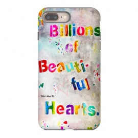 iPhone 8/7 plus  We are Billions of Beautiful Hearts by Bettie * Blue