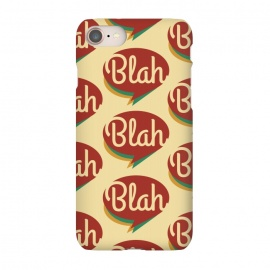 iPhone 8/7  Blah, blah, blah! by Dellán (blah,typography,comics,minimalist,hipster,fun)