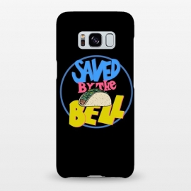 Galaxy S8+  Saved by the taco by Coffee Man (taco,90s, tvshow, tv,retro,funny, humor, fast food,lettering,geek, nerd,bell)