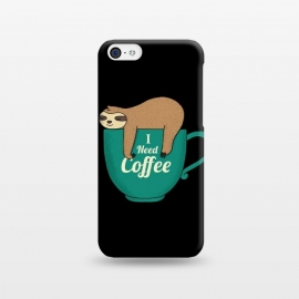 iPhone 5C  I NEED COFFEE by Coffee Man (coffee,i need coffee,coffee lover,sloth,animal,pet,pet lover,animal lover,fun,funny,humor,cute,adorable,morning)
