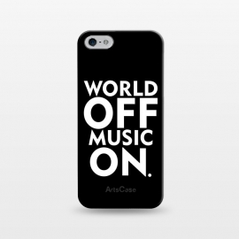 iPhone 5/5E/5s  World Off Music On by Dhruv Narelia