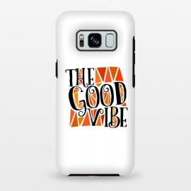 Galaxy S8 plus  The Good Vibe by