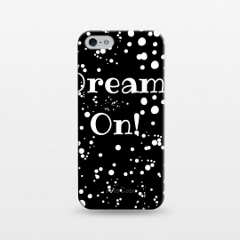 iPhone 5/5E/5s  dream on by MALLIKA