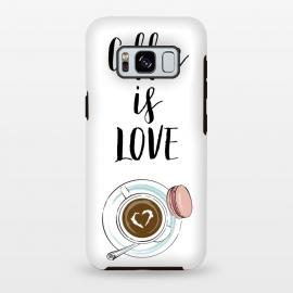 Galaxy S8+  Coffee is love by Martina