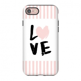 iPhone 8/7  Pink Love by Martina (love,heart,valentine,valentines day,stripes,pink,typography,words,modern,cute,feminine,girly)