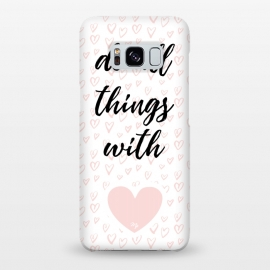 Galaxy S8+  Everything with love by Martina (love,heart,valentine,valentines day,pink,typography,stylish,feminine,quote,pattern)