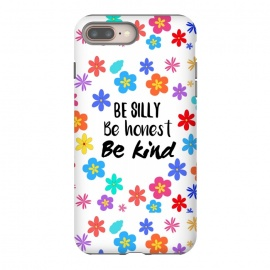 be silly be honest be kind by MALLIKA