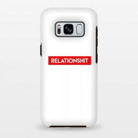 Galaxy S8 plus  RelationShit by