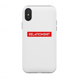 iPhone Xs / X  RelationShit by Dhruv Narelia