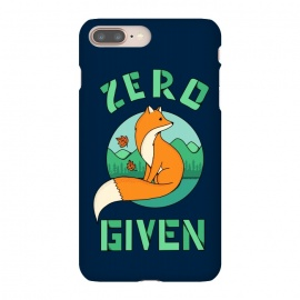iPhone 8/7 plus  Zero Fox Given 2 by  (fox, animal, animals, pet, pets, landscape,nature,outdoor,fun, funny, humor, cute, adorable,lettering)