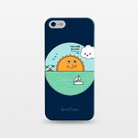iPhone 5/5E/5s  You are so hot by  (summer,beach,sun,vacation,landscape,hot,cloud,cute,funny,fun,marine,ocean,sea,nature,boat)