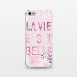 iPhone 5/5E/5s  La vie est belle - Flowers Roses Typography by Utart