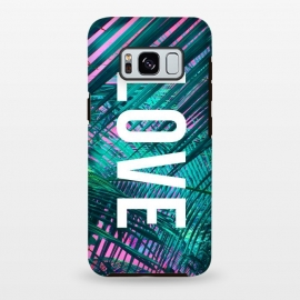 Galaxy S8+  Love by Laura Grant (love,summer,palm,palm tree,beach,typography)