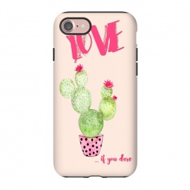 iPhone 8/7  Love if you dare- Cactus by Utart