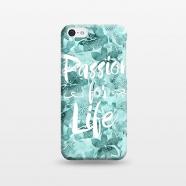iPhone 5C  Passion for Life by Andrea Haase