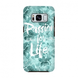 Galaxy S8  Passion for Life by Andrea Haase