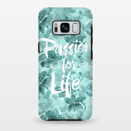 Galaxy S8+  Passion for Life by Andrea Haase