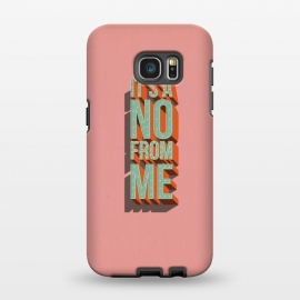 Galaxy S7 EDGE  It's a no from me, typography poster design by Jelena Obradovic