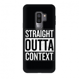 Galaxy S9+  Straight Outta Context by Shadyjibes (straight outta compton,pop culture,parody,movies,hip-hop,music,rap,funny,context)