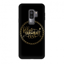Galaxy S9 plus  Follow Your Heart Golden Words by  (heart, love, follow, wisdom, calligraphy, black, gold, glamour, precious, shiny, shimmering, extravagant, fancy, luxury, expensive, metal, fashionable, feminine, gift, rich, elegant, typography, text, words, quote, inspirational, motivational)
