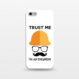 iPhone 5/5E/5s  trust me im an engineer by TMSarts