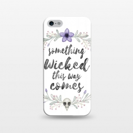 iPhone 5/5E/5s  Something wicked by Laura Nagel
