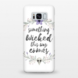 Galaxy S8+  Something wicked by Laura Nagel