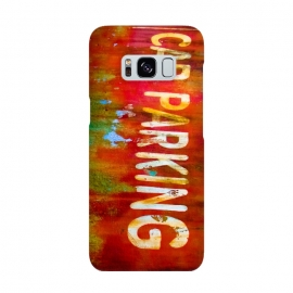 Galaxy S8  Grunge Spray Paint Car Parking Sign by Andrea Haase