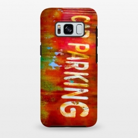 Galaxy S8+  Grunge Spray Paint Car Parking Sign by Andrea Haase