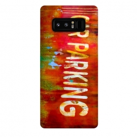 Galaxy Note 8  Grunge Spray Paint Car Parking Sign by Andrea Haase